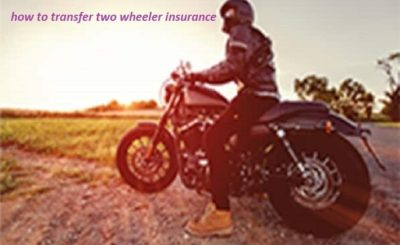 how to transfer two wheeler insurance