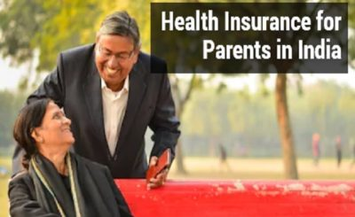 Health Insurance Plan for Parents in India
