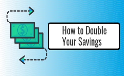 How to Double Your Savings