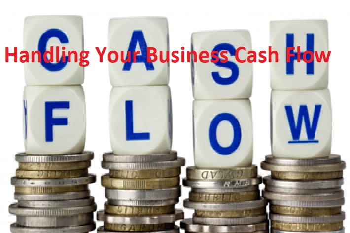 Tips for Handling Your Business Cash Flow