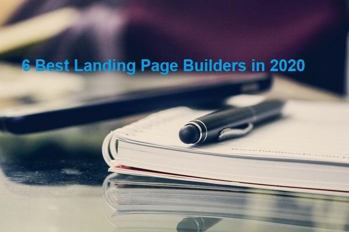6 Best Landing Page Builders in 2020