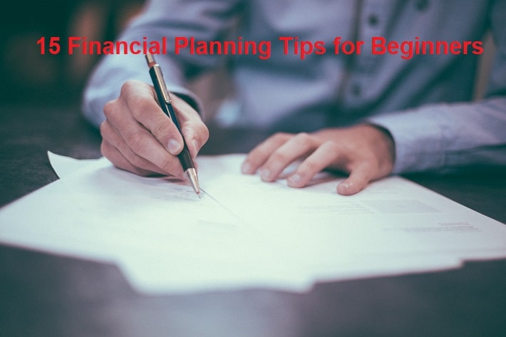 15 Financial Planning Tips for Beginners