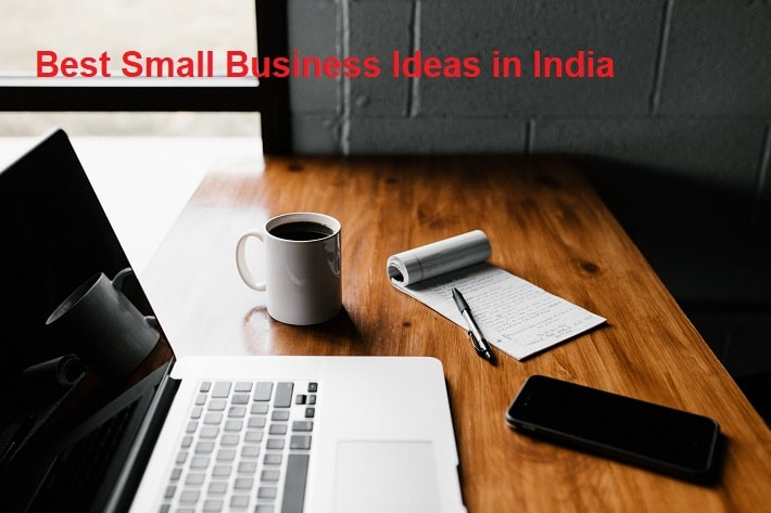 Best Small Business Ideas in India